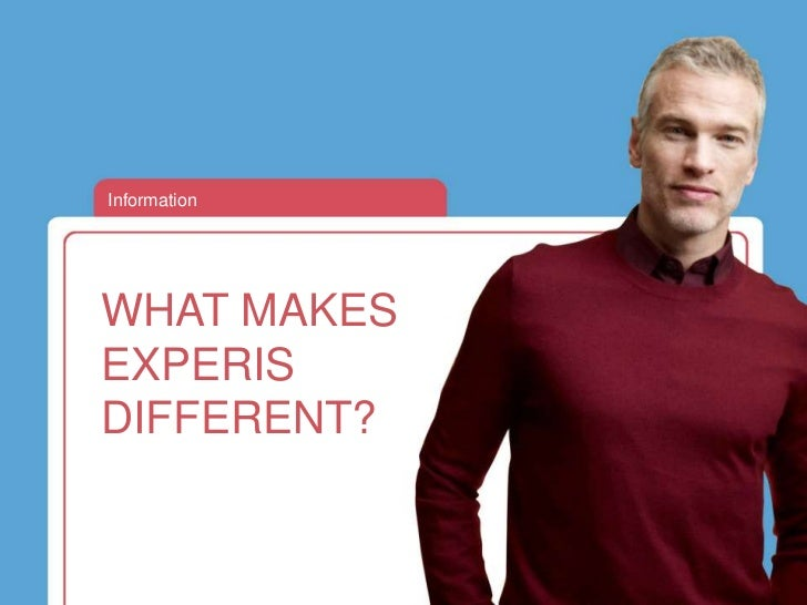 InformationWHAT MAKESEXPERISDIFFERENT?