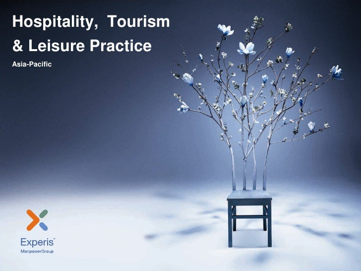 Hospitality,  Tourism& Leisure PracticeAsia-Pacific<br />