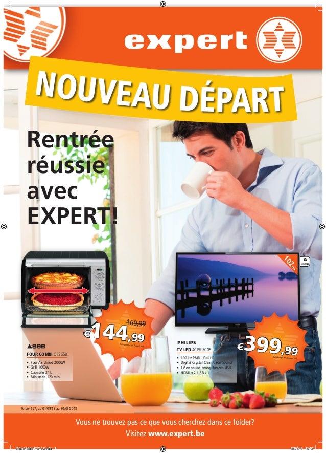 A ENERGIE 102cm Vous ne trouvez pas ce que vous cherchez dans ce folder? Visitez www.expert.be Folder 177, du 01/09/13 au ...