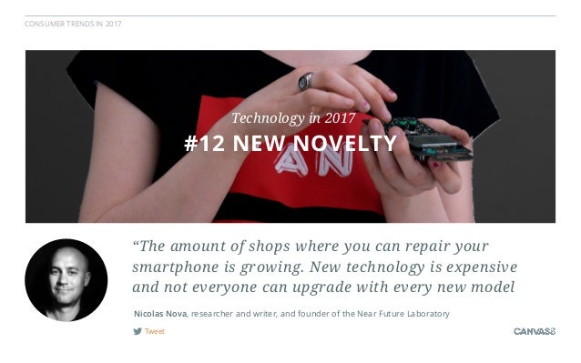 """CONSUMER TRENDS IN 2017 Tweet """"The amount of shops where you can repair your smartphone is growing. New technology is expe..."""