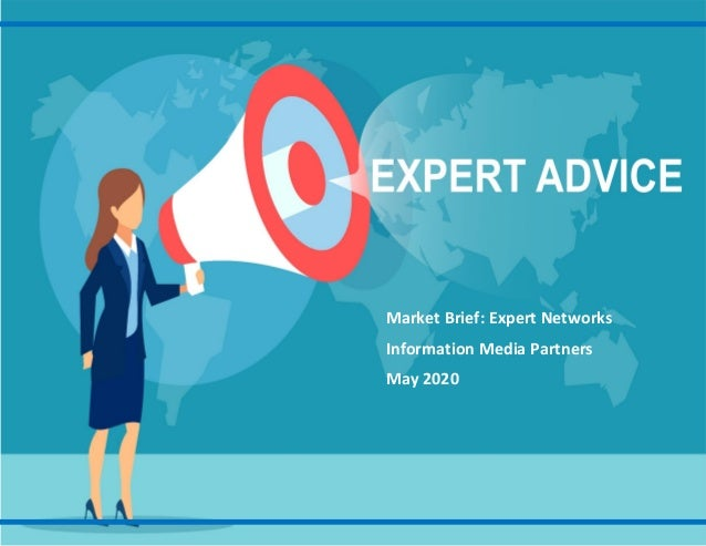 Market Brief: Expert Networks Information Media Partners May 2020