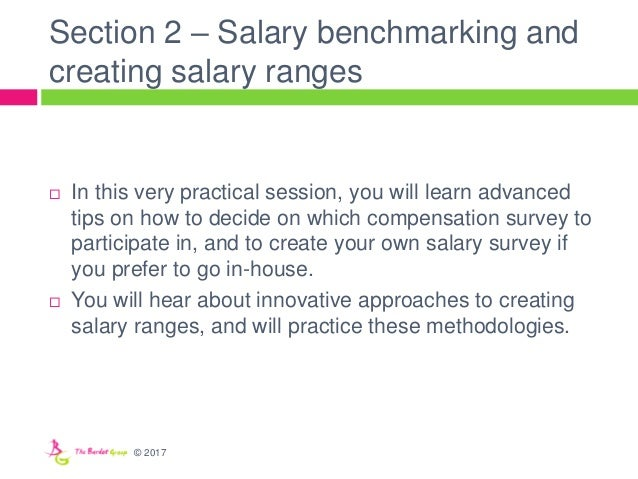 Section 2 – Salary benchmarking and creating salary ranges  In this very practical session, you will learn advanced tips ...