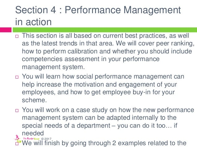 Section 4 : Performance Management in action  This section is all based on current best practices, as well as the latest ...