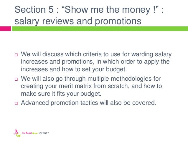 """Section 5 : """"Show me the money !"""" : salary reviews and promotions  We will discuss which criteria to use for warding sala..."""