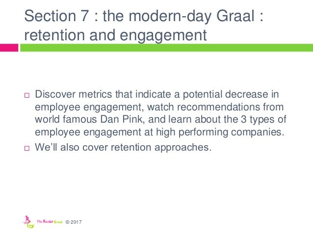 Section 7 : the modern-day Graal : retention and engagement  Discover metrics that indicate a potential decrease in emplo...