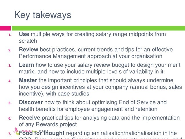Key takeways 1. Use multiple ways for creating salary range midpoints from scratch 2. Review best practices, current trend...