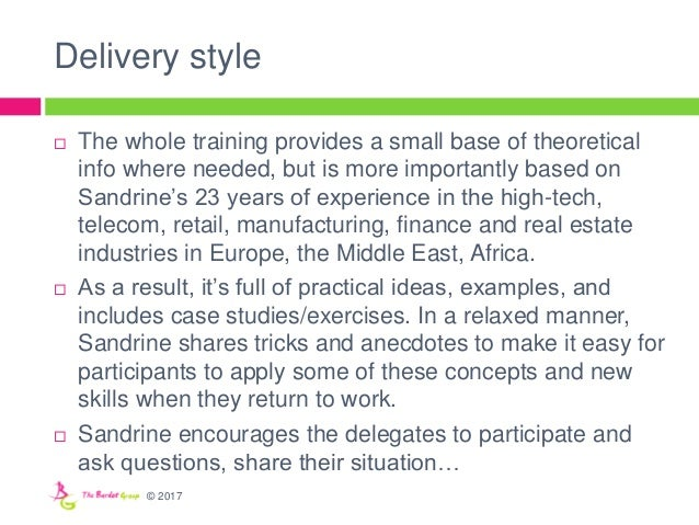 Delivery style  The whole training provides a small base of theoretical info where needed, but is more importantly based ...