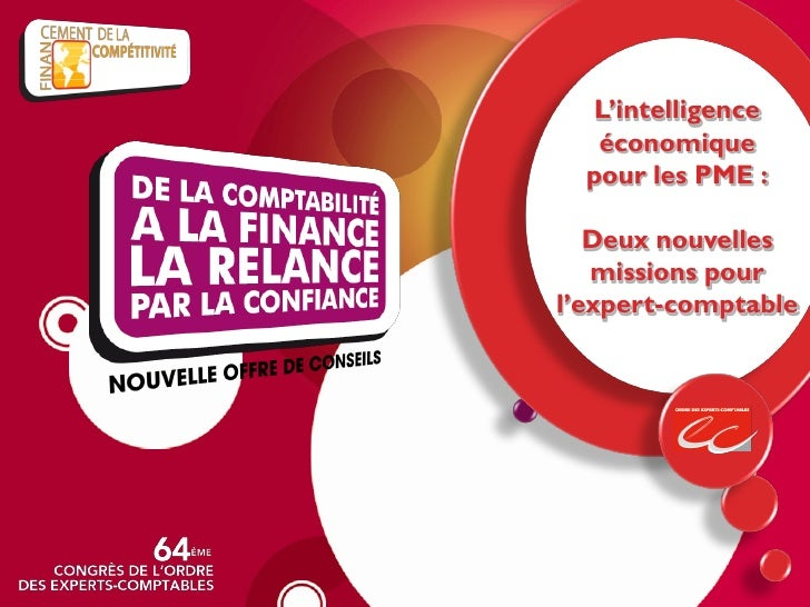 L'intelligence    économique   pour les PME :     Deux nouvelles    missions pour l'expert-comptable