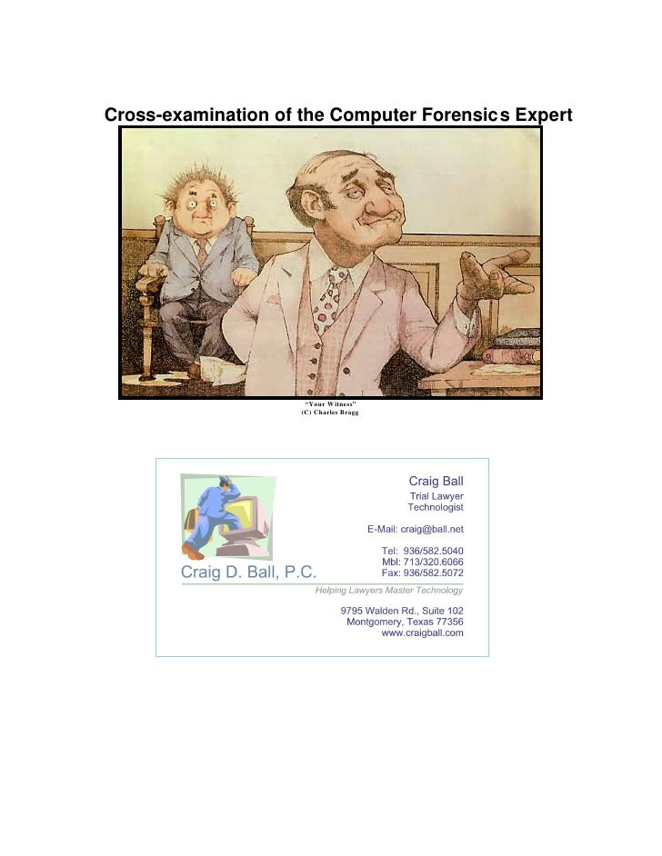 """Cross-examination of the Computer Forensics Expert                      """"Your Witness""""                     (C) Charles Bra..."""