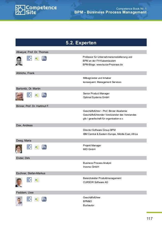 117 Competence Book Nr. 1 BPM - Business Process Management 5.2. experten Allweyer, Prof. Dr. Thomas Ahlrichs, Frank Mitbe...