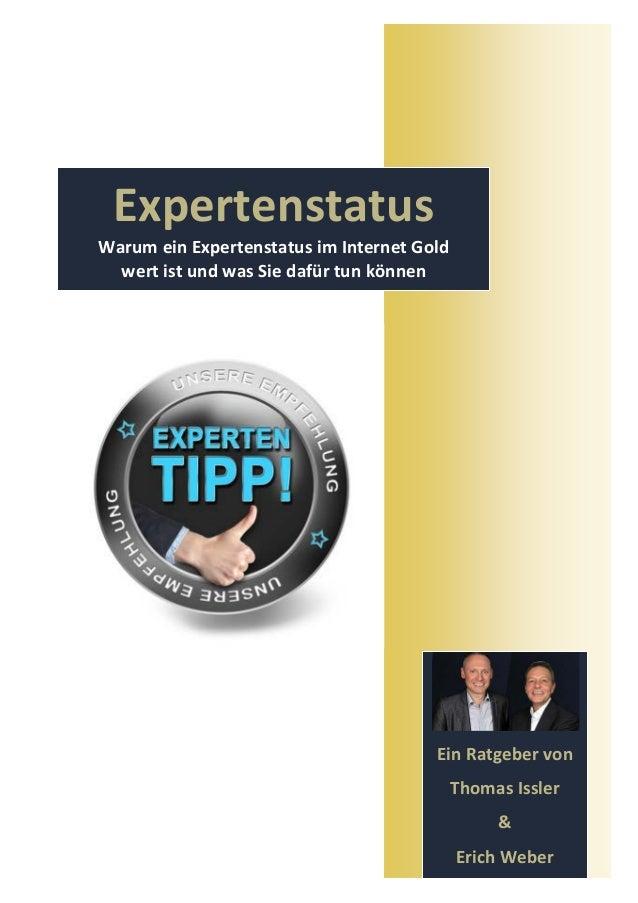 ExpertenstatusWarum ein Expertenstatus im Internet Gold  wert ist und was Sie dafür tun können                            ...