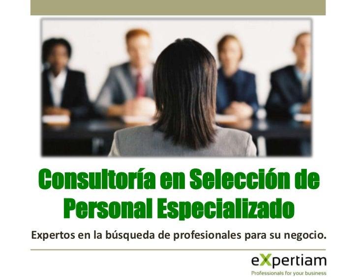 Somos la consultoría de selección de     personal referencia para la industria     minera, siderúrgica y de construcción  ...