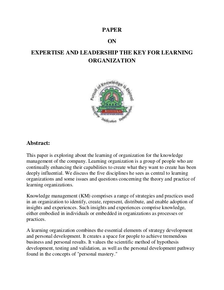 PAPER                                         ON  EXPERTISE AND LEADERSHIP THE KEY FOR LEARNING                  ORGANIZAT...
