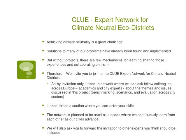 CLUE - Expert Network for                    Climate Neutral Eco-Districts   Achieving climate neutrality is a great chal...