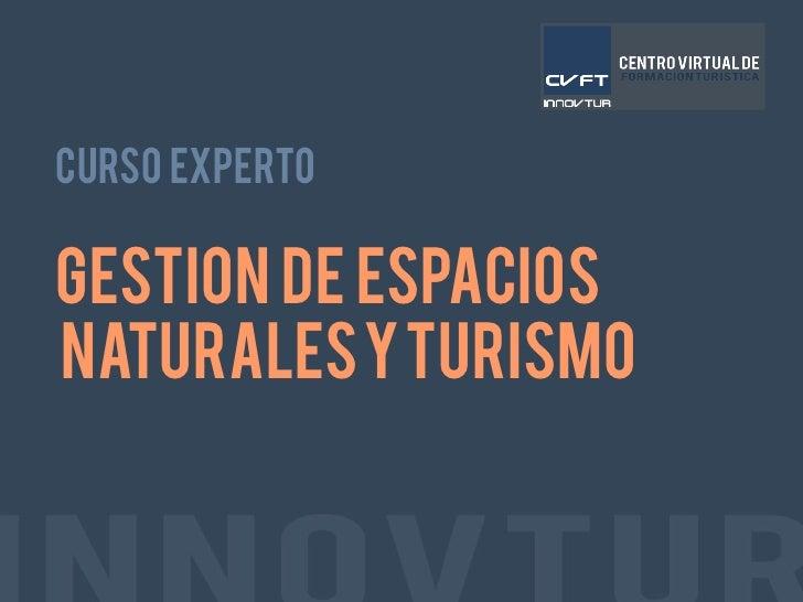 Experto en gestion de espacios naturales y turismo - Gestion de espacios ...