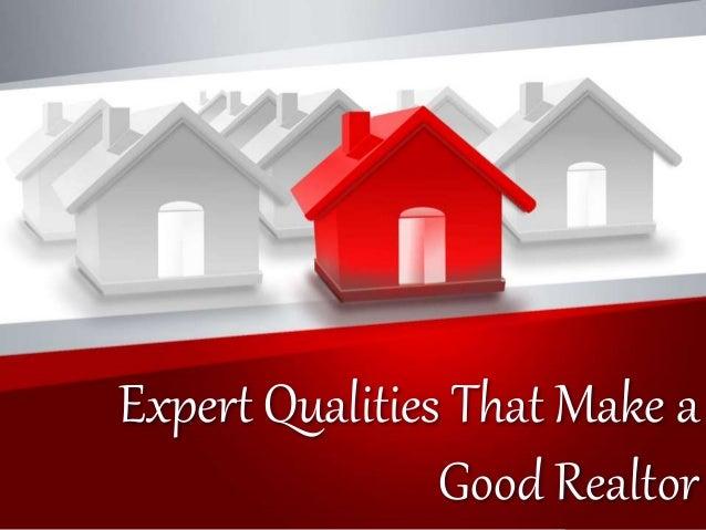 Expert Qualities That Make a Good Realtor ...