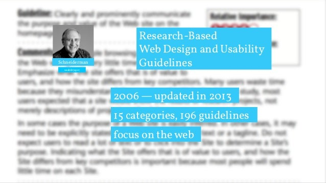 research-based web design & usability guidelines Research-based web design & usability guidelines forewords by: michael o leavitt ben shneiderman secretary of health and human services professor of computer science, university of maryland.