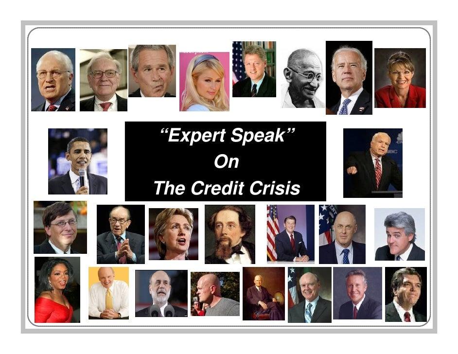 """Expert Speak""       On The Credit Crisis"