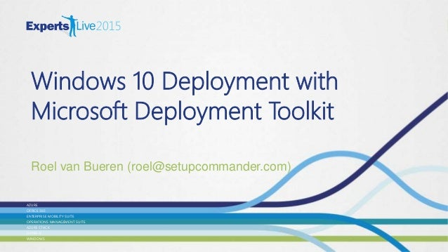 Windows 10 Deployment with Microsoft Deployment Toolkit