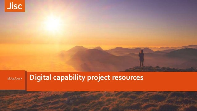 Digital capability project resources18/04/2017