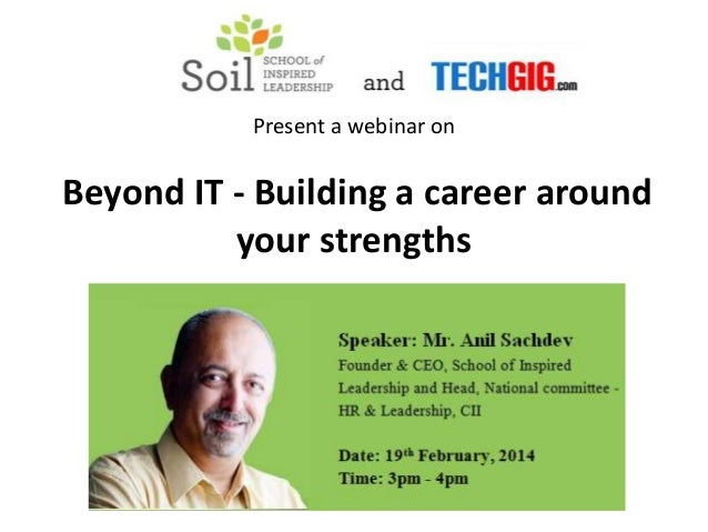 Present a webinar on Beyond IT - Building a career around your strengths