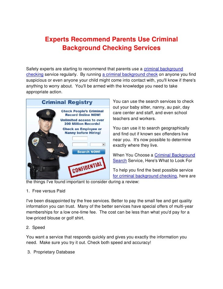 Experts Recommend Parents Use Criminal               Background Checking Services   Safety experts are starting to recomme...