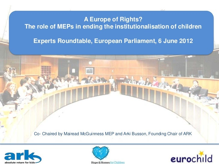 A Europe of Rights?The role of MEPs in ending the institutionalisation of children   Experts Roundtable, European Parliame...