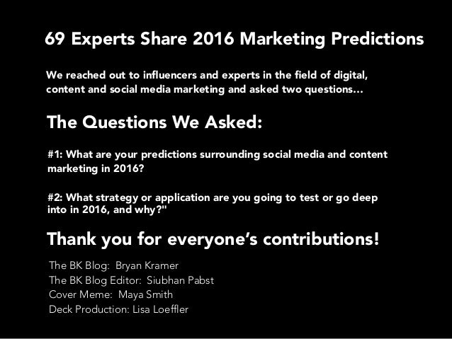 #69Predictions Marketing Experts Share for 2016 Slide 2