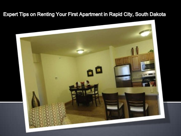 Expert Tips on Renting Your First Apartment in Rapid City, South Dakota