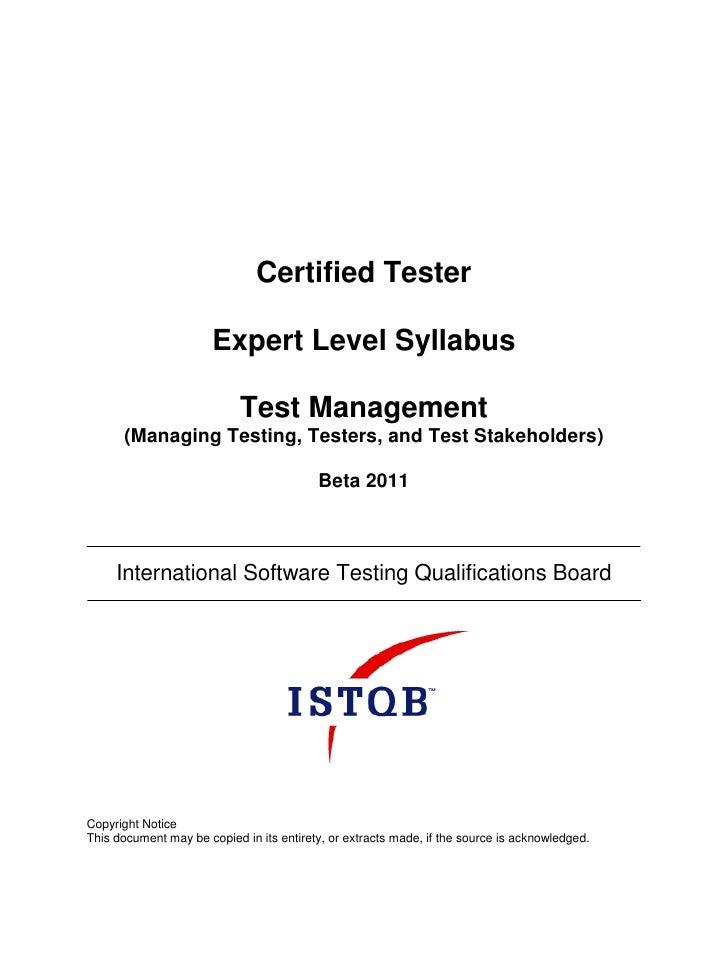 Certified Tester                       Expert Level Syllabus                            Test Management      (Managing Tes...