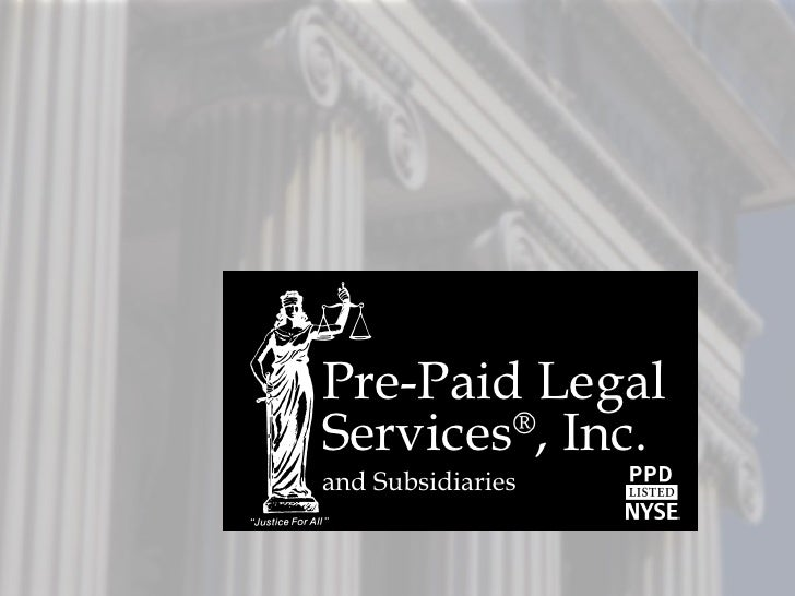 Pre-Paid Legal Services ® , Inc. and Subsidiaries