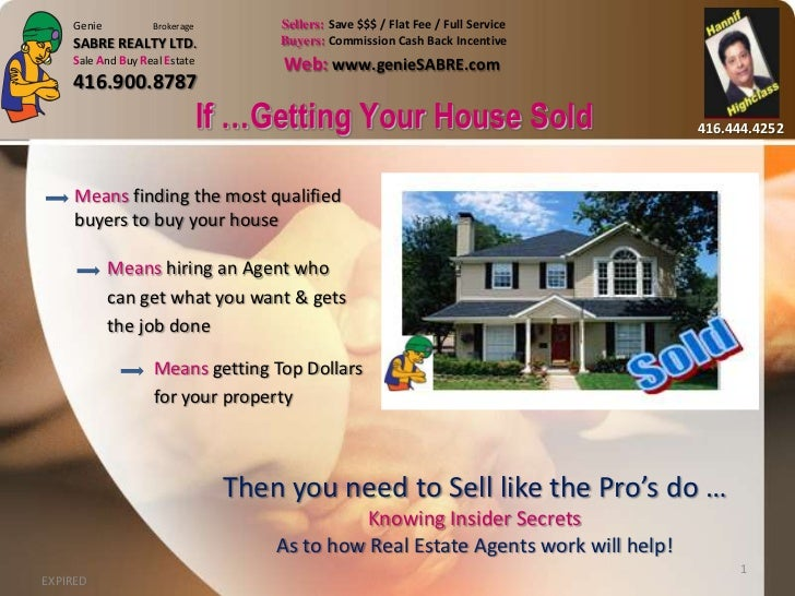 Genie          Brokerage        Sellers: Save $$$ / Flat Fee / Full Service    SABRE REALTY LTD.               Buyers: Com...