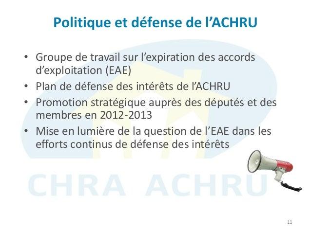 Politique et défense de l'ACHRU 11 • Groupe de travail sur l'expiration des accords d'exploitation (EAE) • Plan de défense...