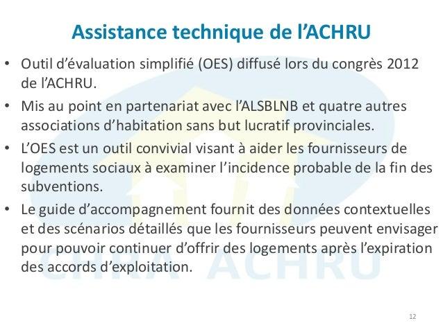 Assistance technique de l'ACHRU 12 • Outil d'évaluation simplifié (OES) diffusé lors du congrès 2012 de l'ACHRU. • Mis au ...