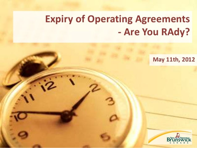 Expiry of Operating Agreements - Are You RAdy? May 11th, 2012