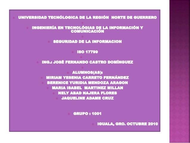 UNIVERSIDAD TECNÓLOGICA DE LA REGIÓN NORTE DE GUERRERO   INGENIERÍA EN TECNOLÓGIAS DE LA INFORMACIÓN Y COMUNICACIÓN  ...