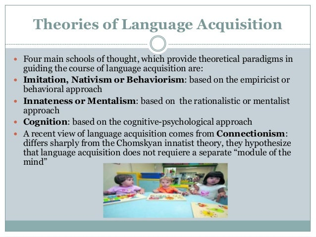 three theories of language acquisition psychology essay A summary of theories of language acquisition in 's language perfect for acing essays home → sparknotes → psychology study guides → language and.