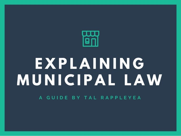 Guide to Explaining Municipal Law