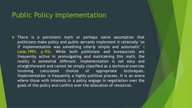 "policy models andpolicy implementations Policy development and implementation follow maintaining and enforcing the policy through the ""internal controls"" identified in the proposal and policy."