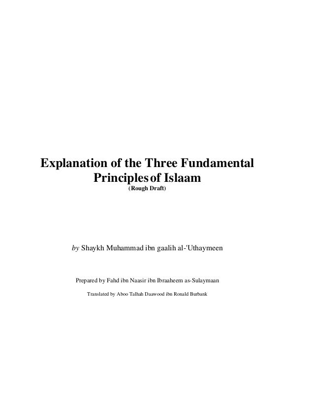 Explanation of the Three Fundamental Principles of Islaam (Rough Draft)  by Shaykh Muhammad ibn gaalih al-'Uthaymeen  Prep...