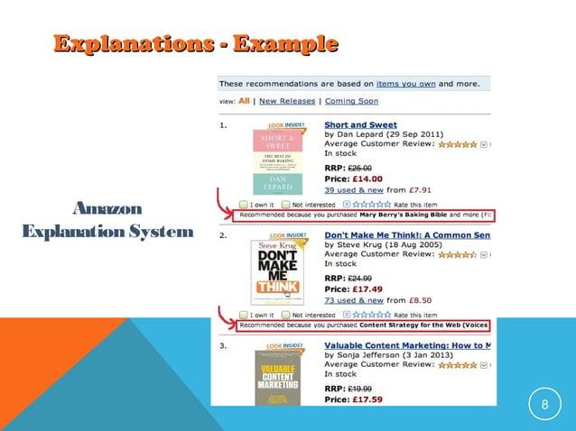 Explanations - Example  Amazon Explanation System  8