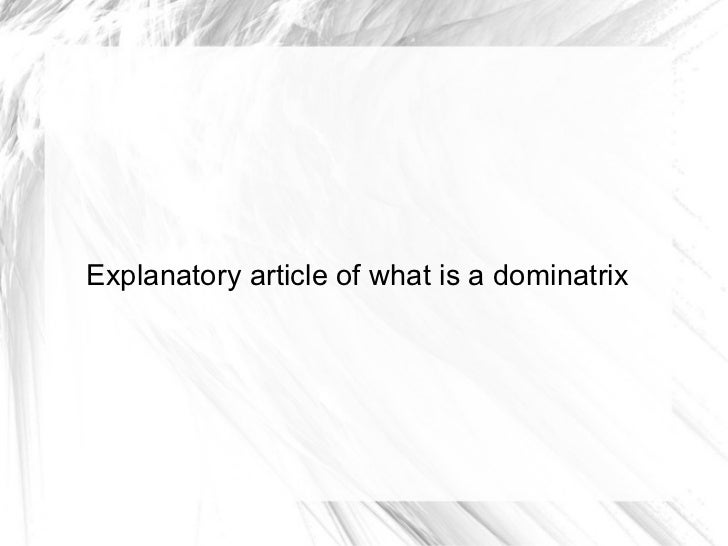 Explanatory article of what is a dominatrix