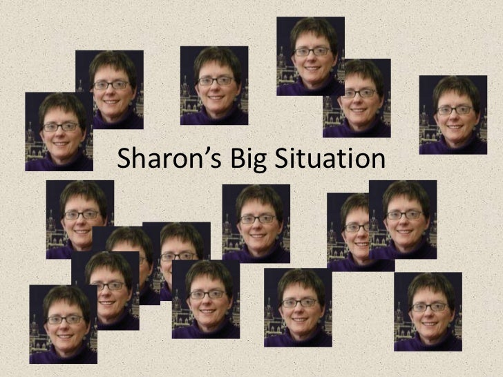 Sharon's Big Situation<br />