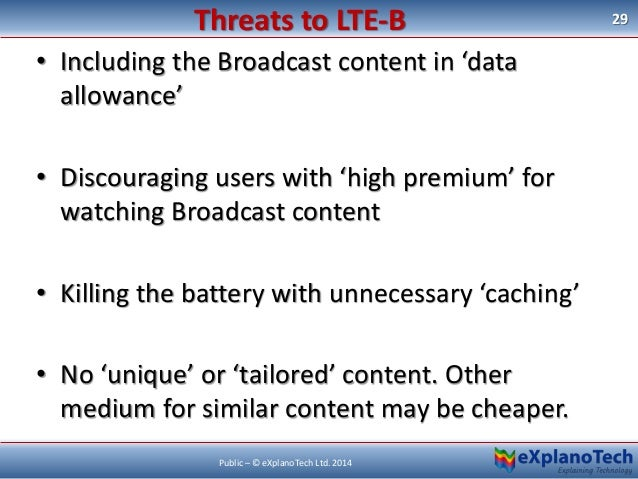 • Including the Broadcast content in 'data allowance' • Discouraging users with 'high premium' for watching Broadcast cont...