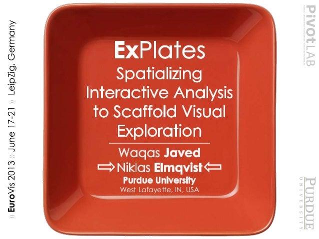 ›› ExPlates ›› PivotLab ›› PurdueUniversity››West Lafayette, IN, USA»EuroVis2013»June17-21»LeipZig,Germany
