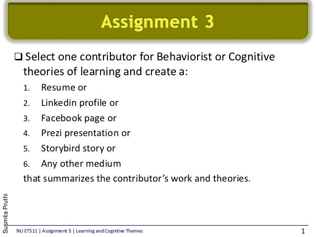  Select one contributor for Behaviorist or Cognitive                   theories of learning and create a:                ...