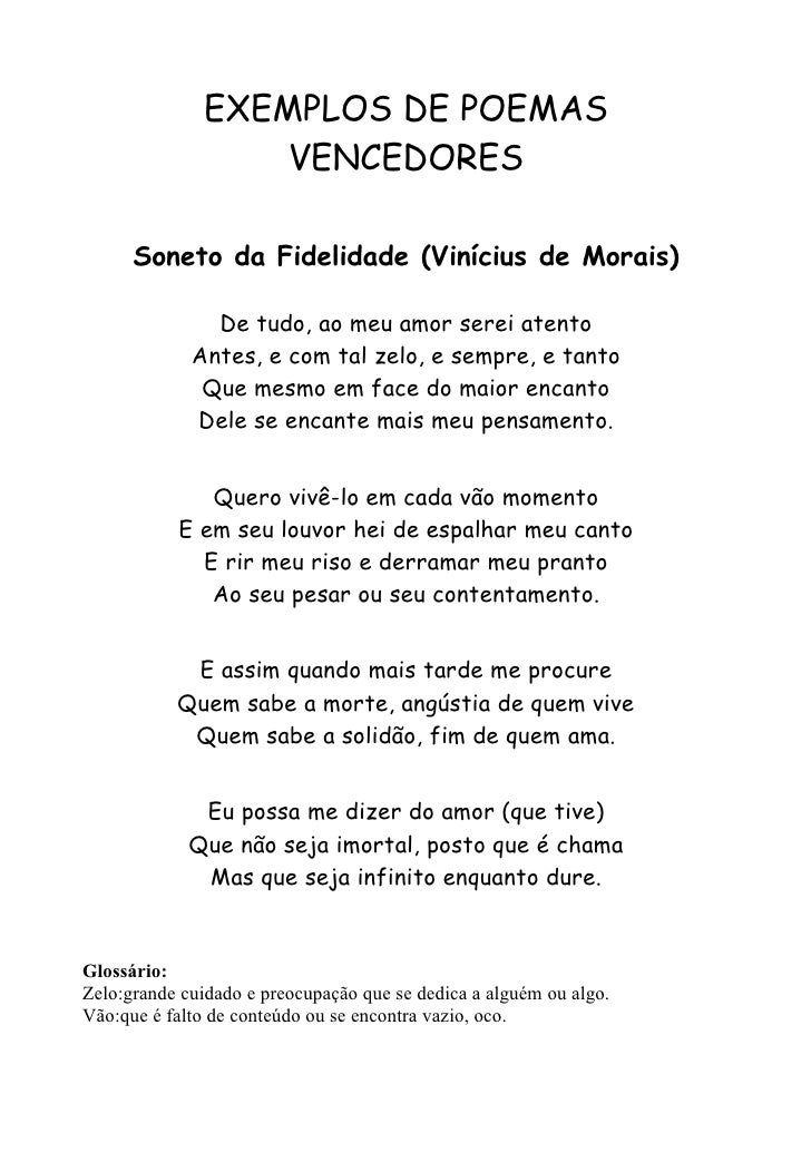 EXEMPLOS DE POEMAS                  VENCEDORES      Soneto da Fidelidade (Vinícius de Morais)               De tudo, ao me...