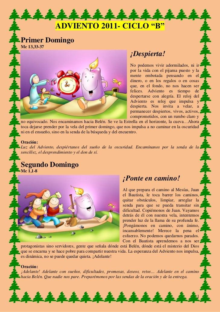 "ADVIENTO 2011- CICLO ""B""Primer DomingoMc 13,33-37                                                             ¡Despierta! ..."