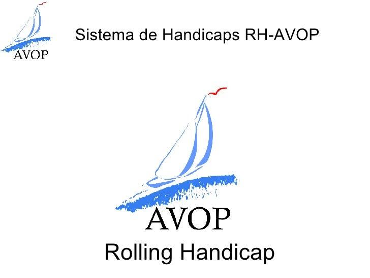 Rolling Handicap
