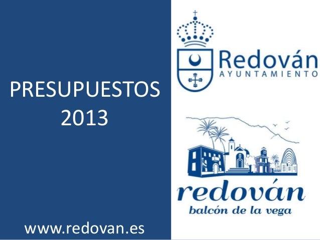 PRESUPUESTOS    2013 www.redovan.es